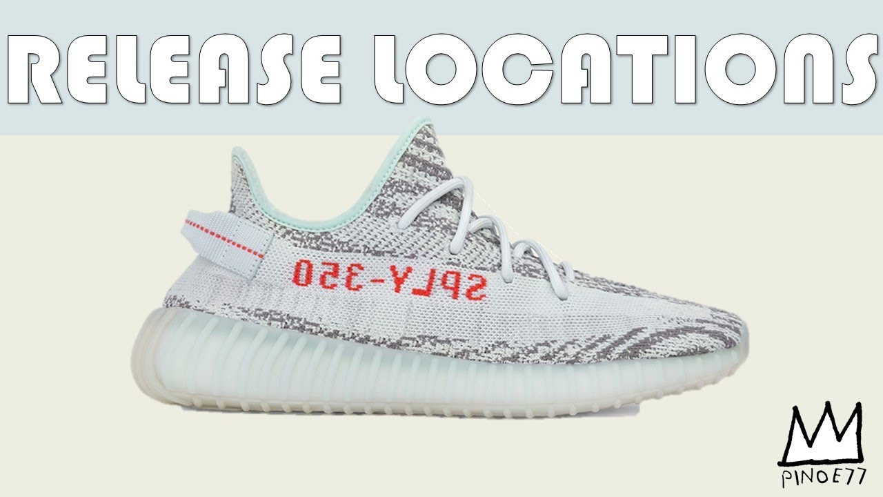 BLUE TINT 350V2 YZY RELEASE LOCATIONS SNKRS RESTOCK MORE - BLUE TINT 350V2 YZY RELEASE LOCATIONS, SNKRS RESTOCK & MORE!