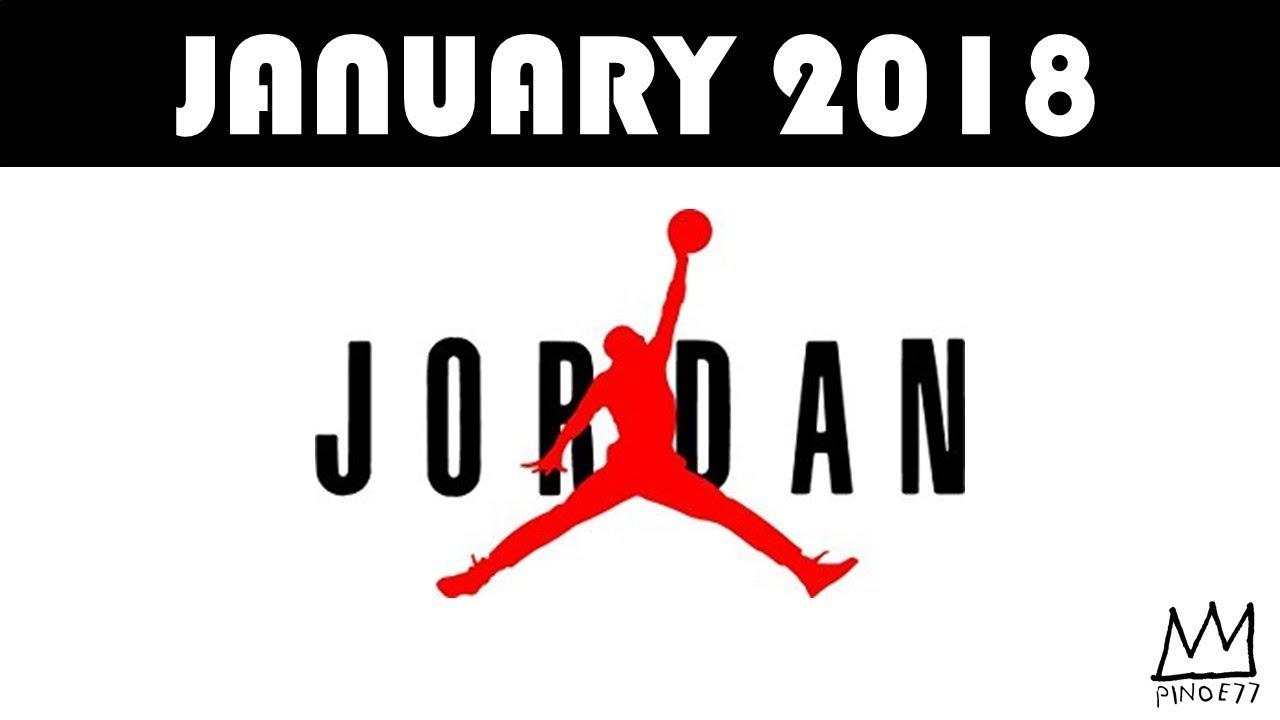 JANUARY 2018 JORDAN BRAND RELEASES - JANUARY 2018 JORDAN BRAND RELEASES