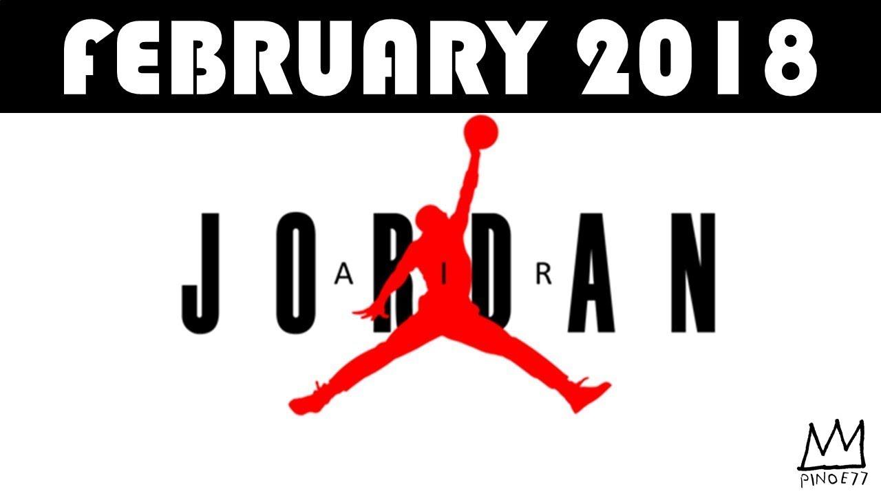 FEBRUARY 2018 JORDAN BRAND RELEASES - FEBRUARY 2018 JORDAN BRAND RELEASES