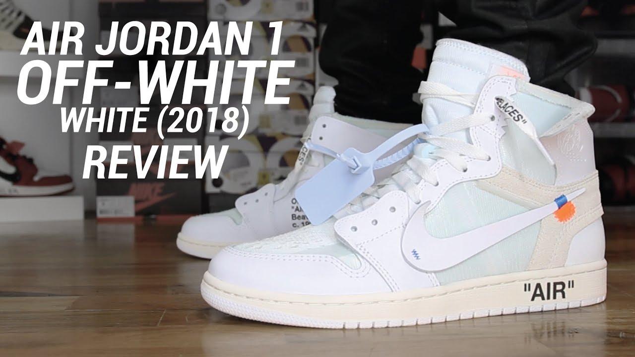 OFF WHITE AIR JORDAN 1 WHITE 2018 REVIEW - OFF WHITE AIR JORDAN 1 WHITE 2018 REVIEW