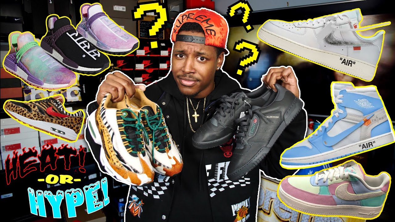 TRASH Js, HOLI ADIDAS NMD, SAFARI AIR MAX'S & YEEZYS HEAT OR HYPE
