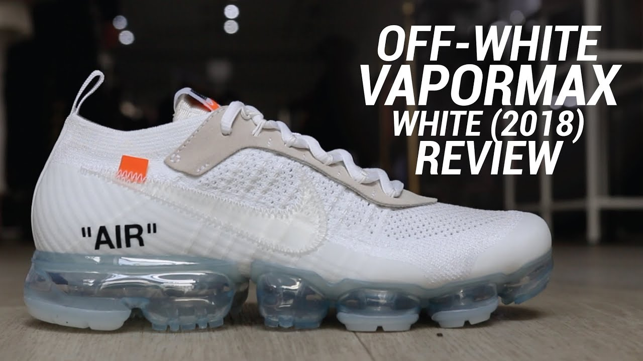 OFF WHITE NIKE VAPORMAX 2018 WHITE REVIEW - OFF WHITE NIKE VAPORMAX 2018 WHITE REVIEW