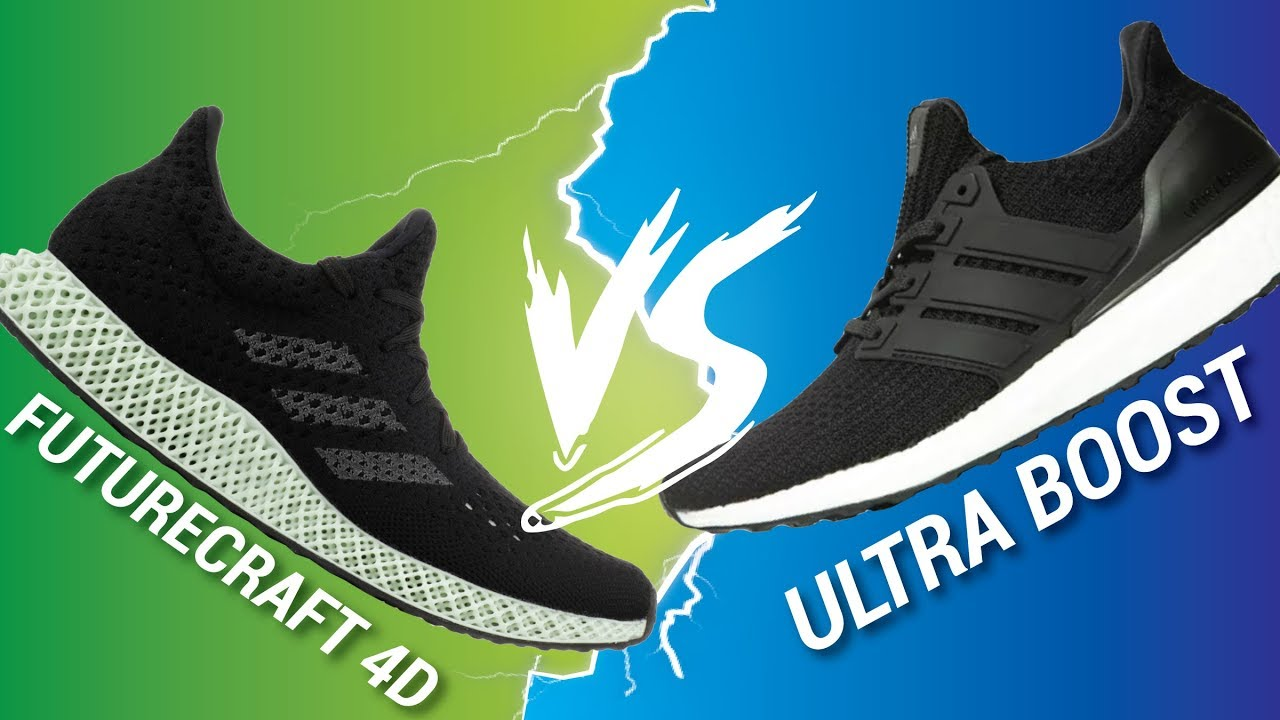 ADIDAS FUTURECRAFT 4D VS ULTRA BOOST. April 8, 2018