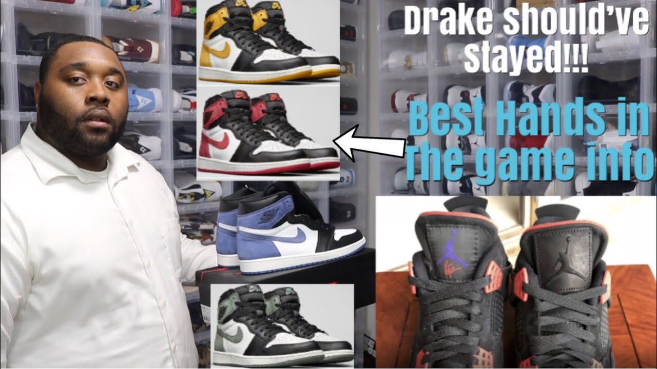 DRAKE SHOULDVE STAYED WITH JORDAN BRAND JORDAN 1 BEST HANDS IN THE GAME  MEANING HOW TO