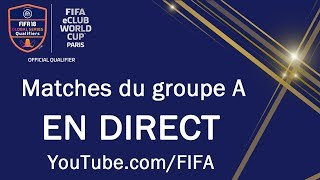 FIFA eClub World Cup Matches du Groupe A - FIFA eClub World Cup™ - Matches du Groupe A