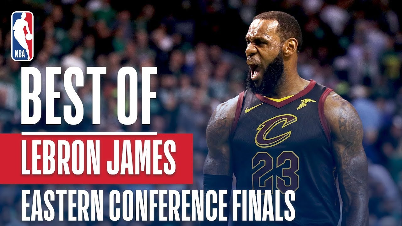 LeBrons TOP PLAYS From The 17 18 Eastern Conference Finals - LeBron's TOP PLAYS From The 17-18 Eastern Conference Finals!