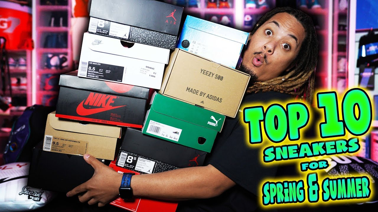 TOP 10 SNEAKERS FOR THE SPRING SUMMER 2018 - TOP 10 SNEAKERS FOR THE SPRING & SUMMER 2018