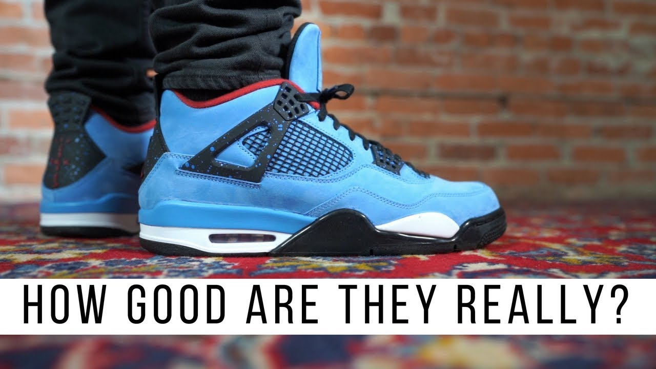 HOW GOOD IS THE TRAVIS SCOTT AIR JORDAN 4 CACTUS JACK - HOW GOOD IS THE TRAVIS SCOTT AIR JORDAN 4 CACTUS JACK?
