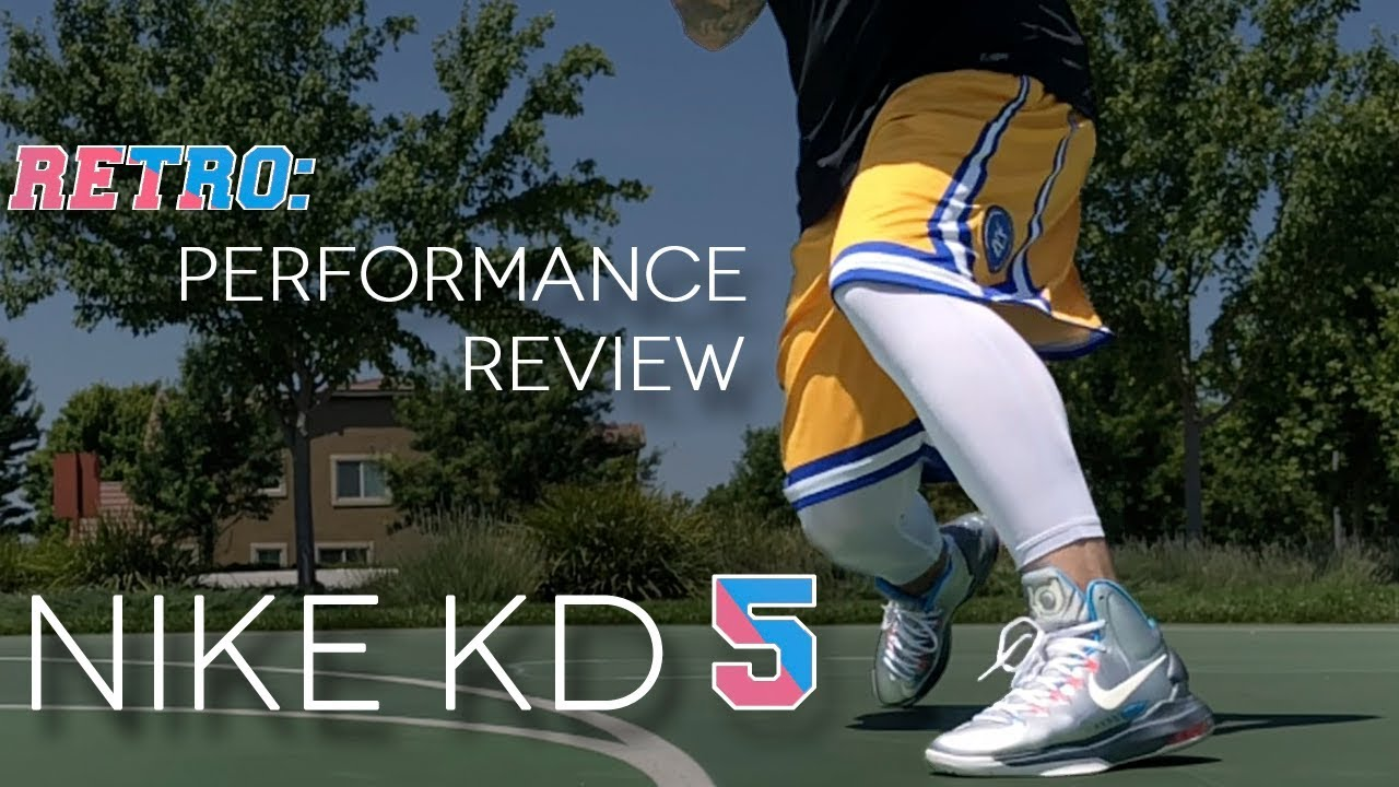 RETRO PERFORMANCE REVIEW NIKE KD 5 - RETRO PERFORMANCE REVIEW | NIKE KD 5