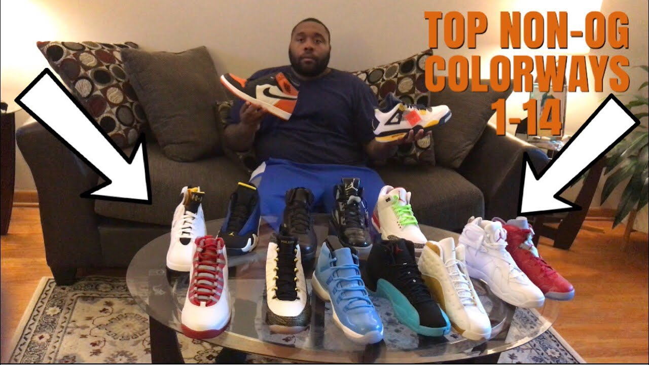 TOP NON OG COLORWAYS IN MY COLLECTION 1 14 ONLY MUST WATCH - TOP NON OG COLORWAYS IN MY COLLECTION 1-14 ONLY!!!!!!! MUST WATCH!!!!!
